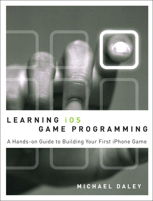 Learning iOS Game Programming: A Hands-On Guide to Building Your First iPhone Game, Safari