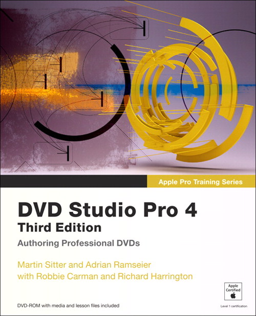 Apple Pro Training Series: DVD Studio Pro 4, Safari, 3rd Edition