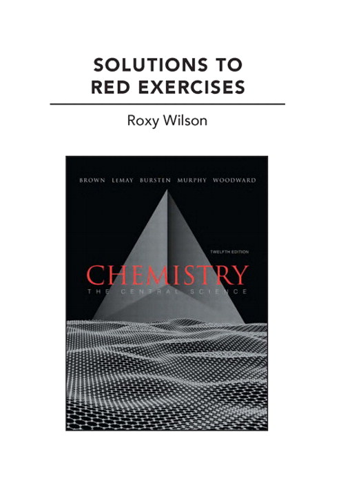 Cover image for Solutions to Red Exercises for Chemistry: The Central Science, 12th Edition