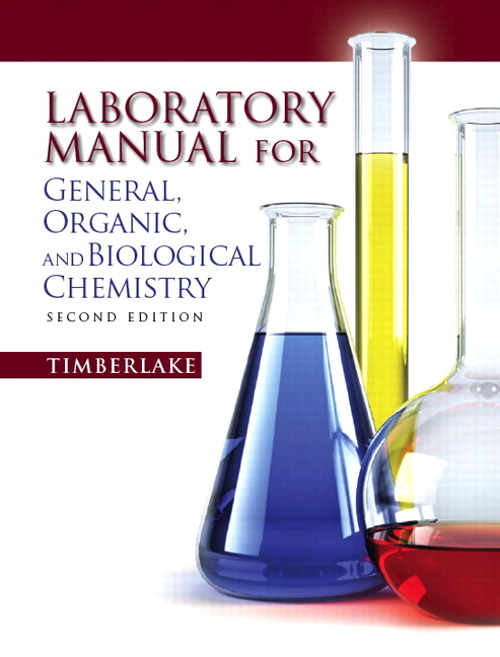 Lab Manual for General, Organic, and Biological Chemistry, CourseSmart eTextbook, 2nd Edition