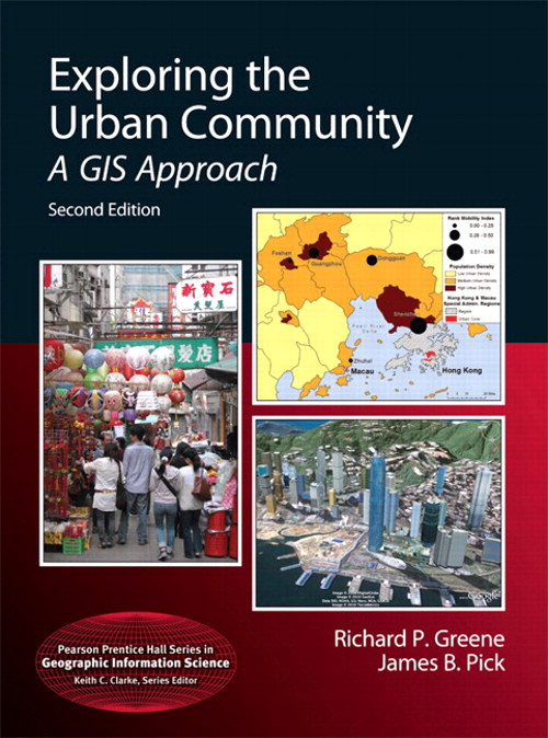 Exploring the Urban Community: A GIS Approach, Coursesmart eTextbook, 2nd Edition