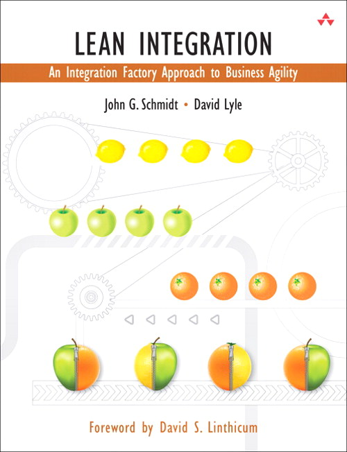 Lean Integration: An Integration Factory Approach to Business Agility, Safari