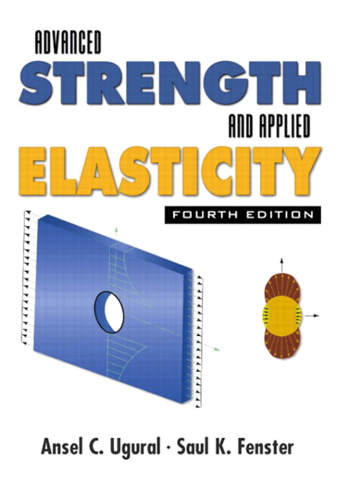 Advanced Strength and Applied Elasticity, CourseSmart eTextbook, 4th Edition