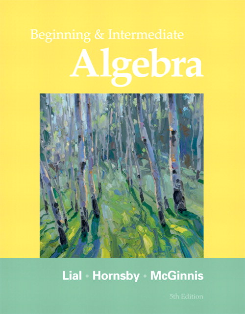 Beginning and Intermediate Algebra, 5th Edition