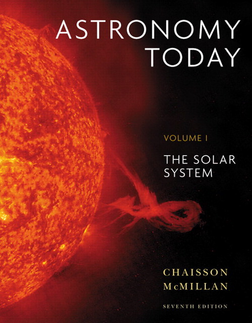 Astronomy Today Volume 1: The Solar System with Mastering Astronomy, 7th Edition