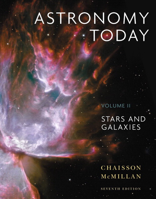 Astronomy Today Volume 2: Stars and Galaxies with MasteringAstronomy, 7th Edition