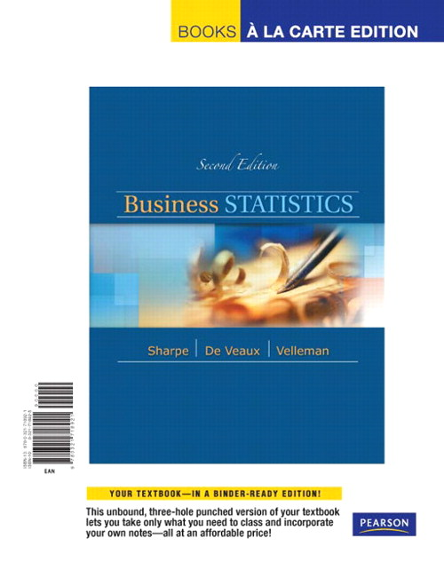 Business Statistics, Student Value Edition, 2nd Edition