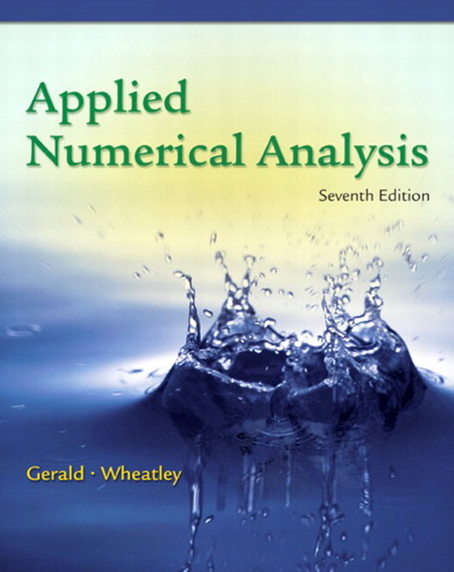 Applied Numerical Analysis, CourseSmart eTextbook, 7th Edition