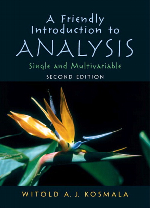 Friendly Introduction to Analysis, CourseSmart eTextbook, 2nd Edition
