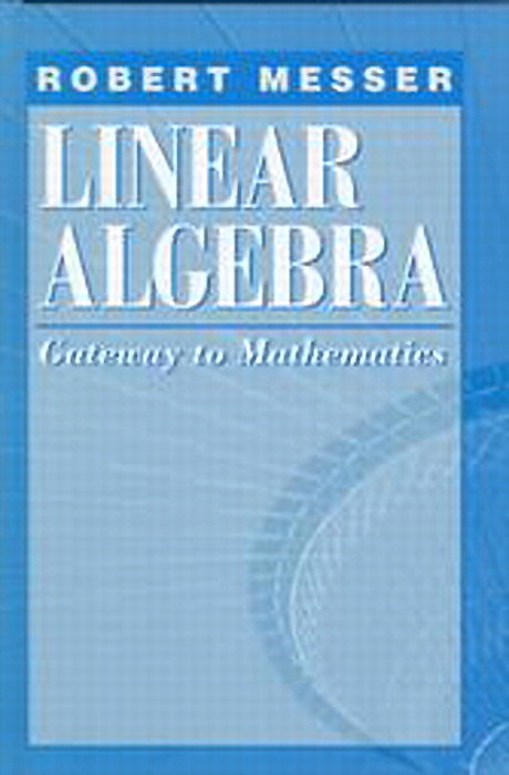 Linear Algebra: Gateway to Mathematics, CourseSmart eTextbook