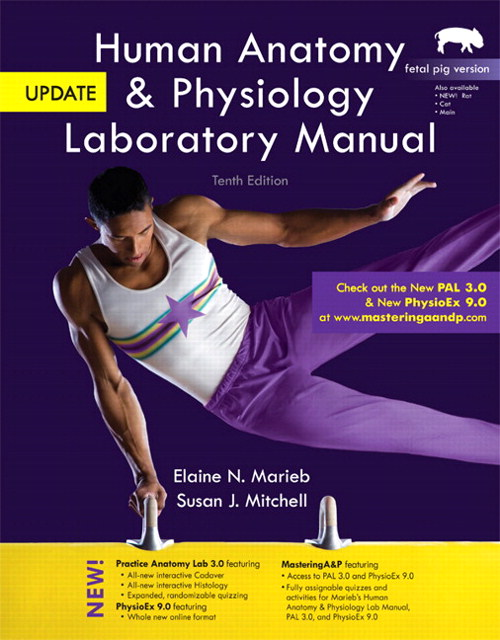 Human Anatomy & Physiology Laboratory Manual, Fetal Pig Version, Update Plus MasteringA&P with eText -- Access Card Package, 10th Edition