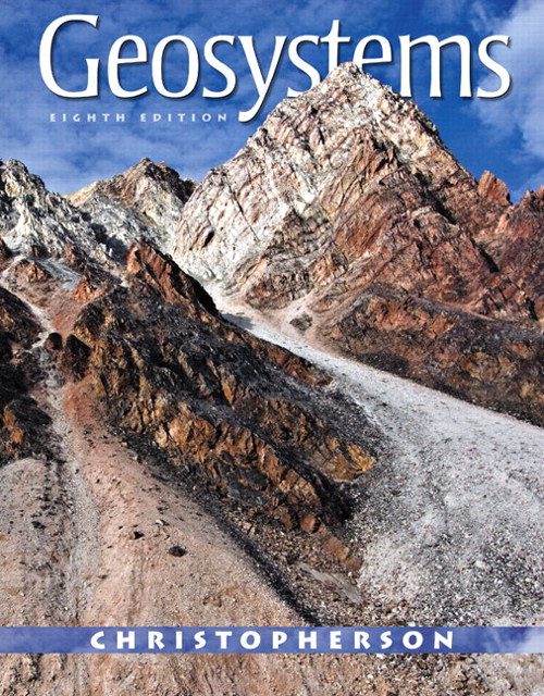 Geosystems: An Introduction to Physical Geography, CourseSmart eTextbook, 8th Edition