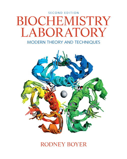 Biochemistry Laboratory: Modern Theory and Techniques, CourseSmart eTextbook, 2nd Edition