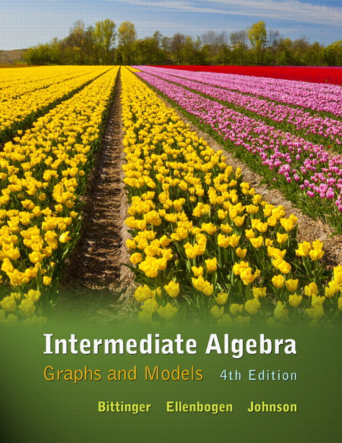 Intermediate Algebra: Graphs and Models, CourseSmart eTextbook, 4th Edition