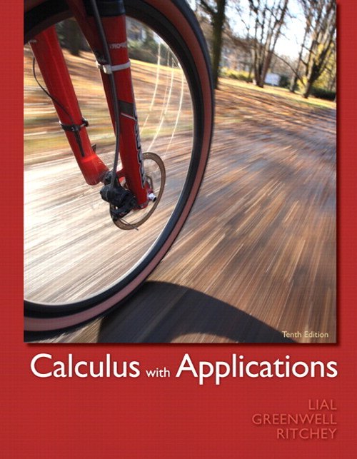 Calculus with Applications, 10th Edition