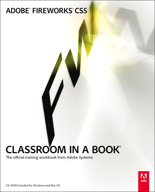 Adobe Fireworks CS5 Classroom in a Book, CourseSmart eTextbook
