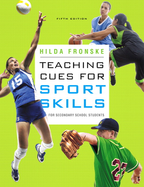Teaching Cues for Sport Skills for Secondary School Students, CourseSmart eTextbook, 5th Edition