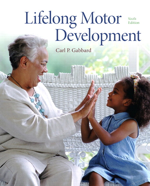 Lifelong Motor Development, CourseSmart eTextbook, 6th Edition