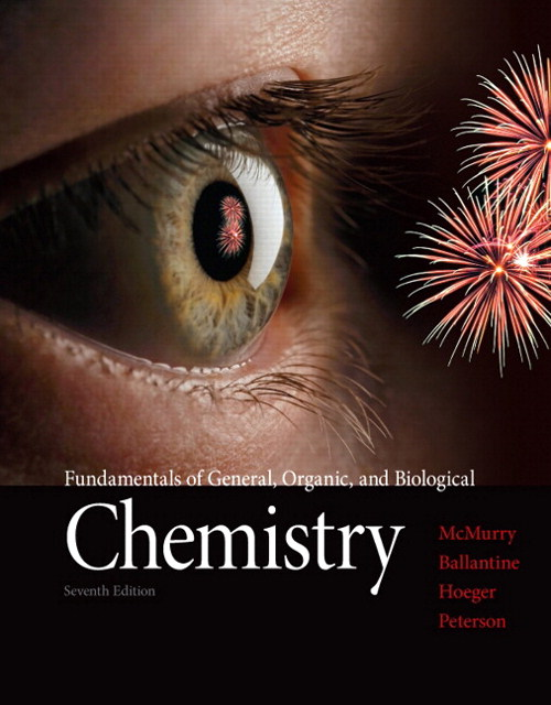 Fundamentals of General, Organic, and Biological Chemistry, 7th Edition