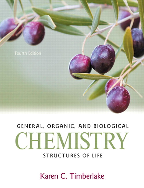 General, Organic, and Biological Chemistry: Structures of Life, 4th Edition