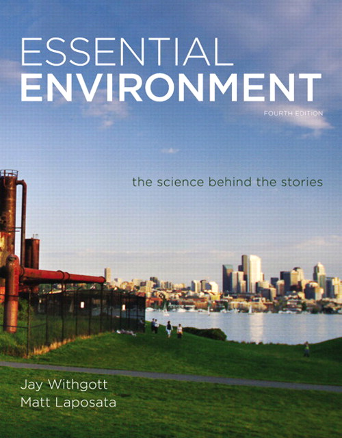Essential Environment: The Science behind the Stories, CourseSmart eTextbook, 4th Edition