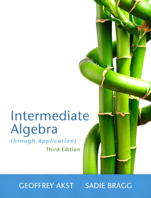 Intermediate Algebra through Applications, CourseSmart eTextbook, 3rd Edition