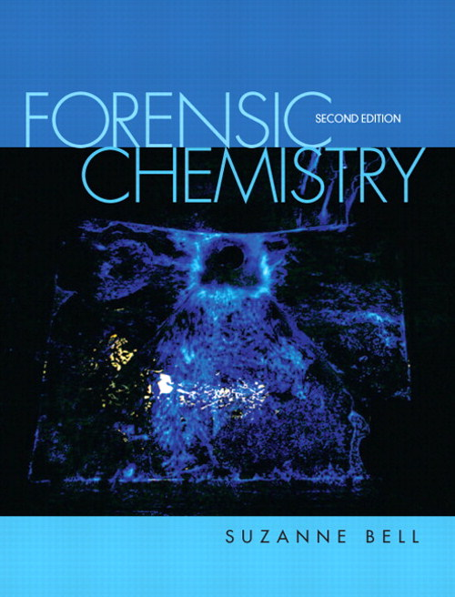 Forensic Chemistry, CourseSmart eTextbook, 2nd Edition