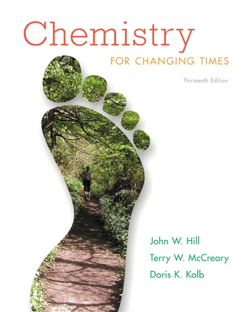 Chemistry for Changing Times, CourseSmart eTextbook, 13th Edition