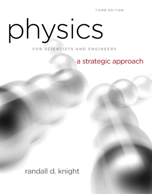 Physics for Scientists and Engineers: A Strategic Approach with Modern Physics, CourseSmarteTextbook, 3rd Edition