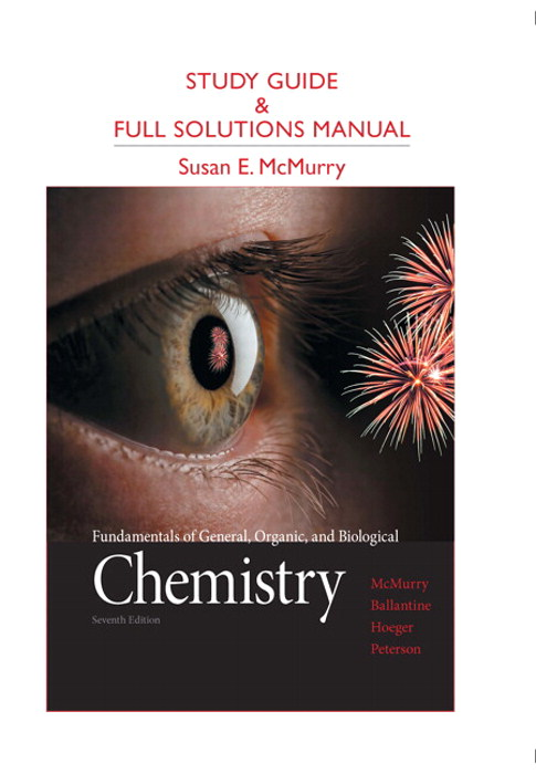 Cover image for Study Guide and Full Solutions Manual for Fundamentals of General, Organic, and Biological Chemistry, 7th Edition