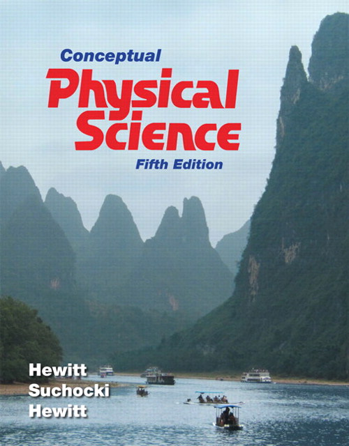 Conceptual Physical Science, CourseSmart eTextbook, 5th Edition