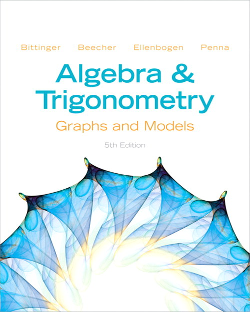 Algebra and Trigonometry: Graphs and Models, 5th Edition