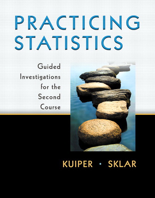 Practicing Statistics: Guided Investigations for the Second Course, CourseSmart eTextbook