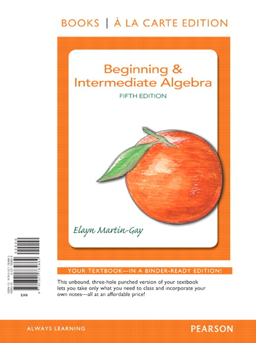 Beginning & Intermediate Algebra, Books a la Carte Edition, 5th Edition