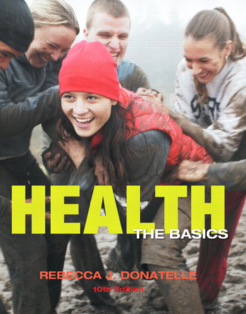 Health: The Basics, CourseSmart eTextbook, 10th Edition