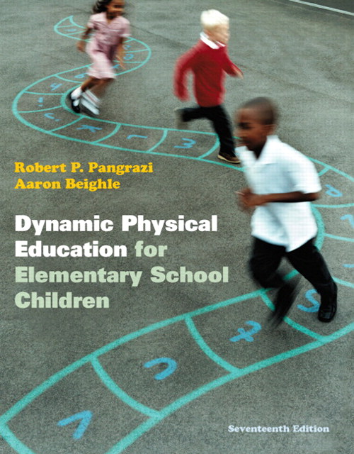 Dynamic Physical Education for Elementary School Children, CourseSmart eTextbook, 17th Edition
