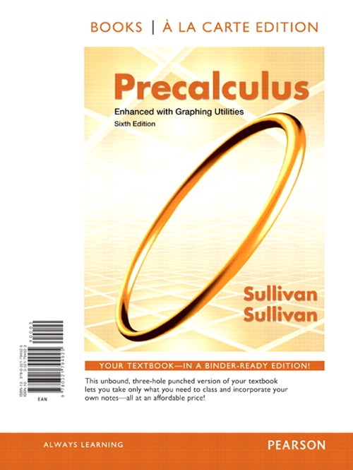 Precalculus Enhanced with Graphing Utilites, Books a la Carte Edition, 6th Edition