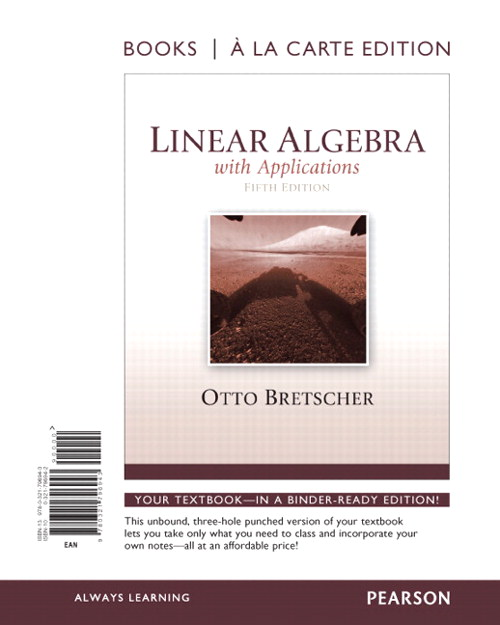 Linear Algebra with Applications, Book a la Carte Edition, 5th Edition