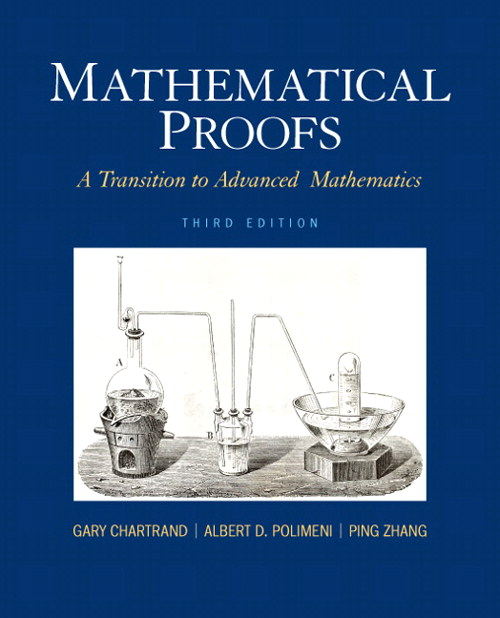 Mathematical Proofs: A Transition to Advanced Mathematics, CourseSmart eTextbook, 3rd Edition