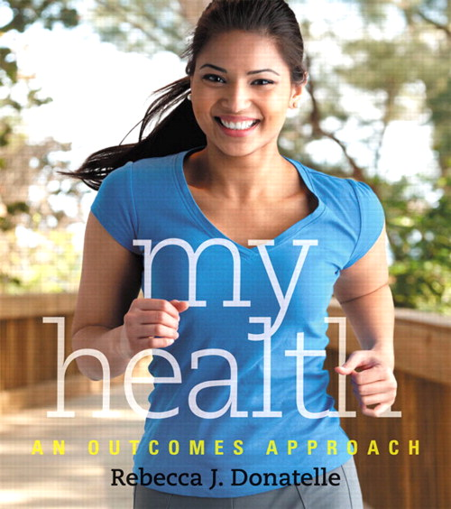 My Health: An Outcomes Approach, CourseSmart eTextbook