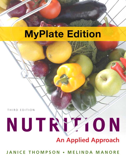 Nutrition: An Applied Approach, MyPlate Edition, 3rd Edition