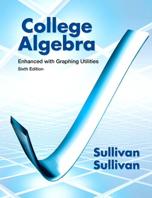 College Algebra Enhanced with Graphing Utilities, CourseSmart eTextbook, 6th Edition