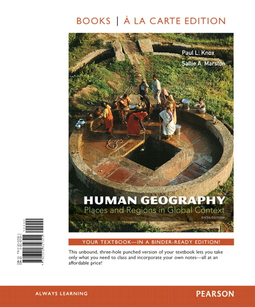 Human Geography: Places and Regions in Global Context, Books a la Carte Edition, 6th Edition