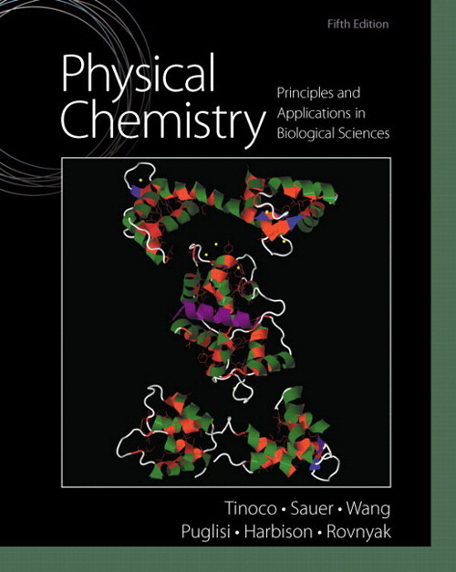 Physical Chemistry: Principles and Applications in Biological Sciences, CourseSmart eTextbook, 5th Edition