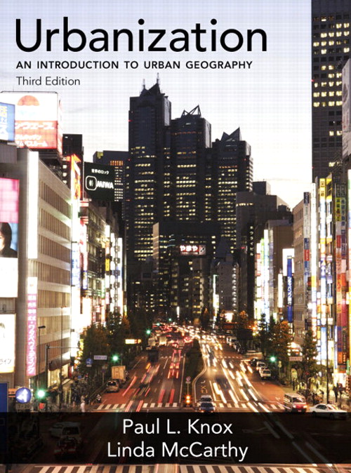 Urbanization: An Introduction to Urban Geography, CourseSmart eTextbook, 3rd Edition