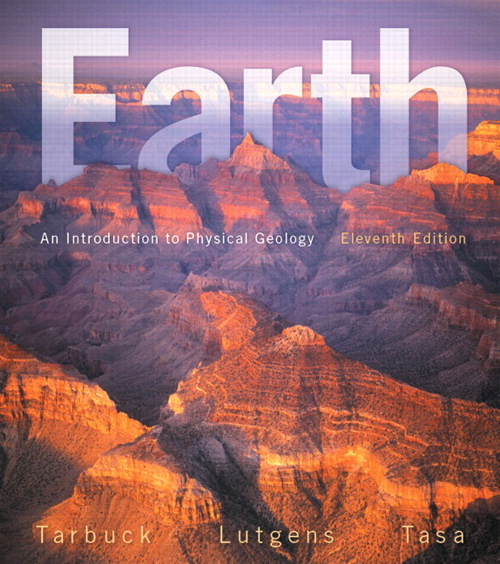 Earth: An Introduction to Physical Geology, CourseSmart eTextbook, 11th Edition