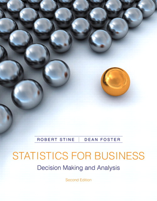 Statistics for Business: Decision Making and Analysis, CourseSmart eTextbook, 2nd Edition
