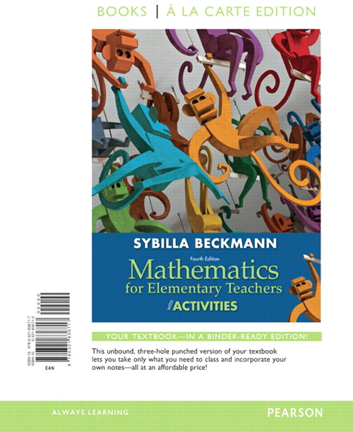 Mathematics for Elementary Teachers with Activities, Books a la carte edition, 4th Edition
