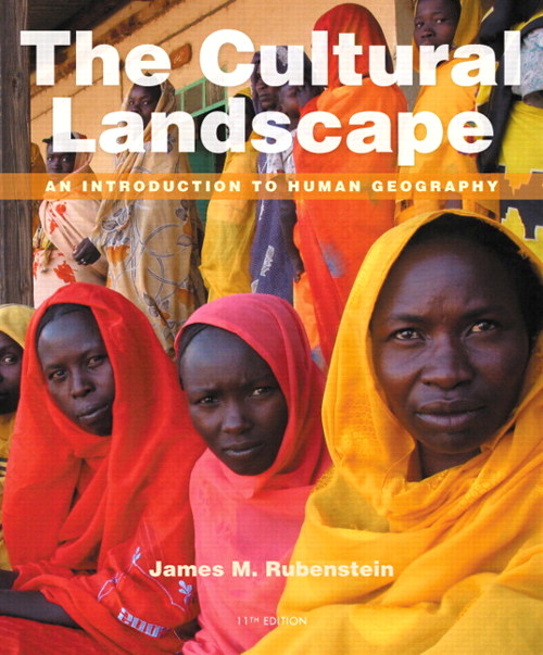 Cultural Landscape, The: An Introduction to Human Geography, CourseSmart eTextbook, 11th Edition