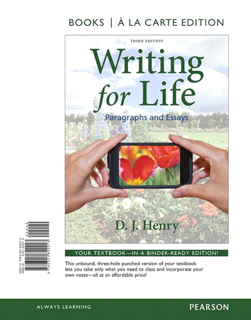 Writing for Life: Paragraphs and Essays, Books a la Carte Edition, 3rd Edition